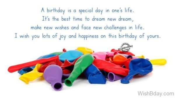 A Birthday Is A Special Day In Ones Life