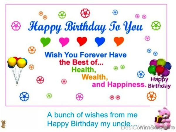 A Bunch Of Wishes From Me Happy Birthday My Uncle