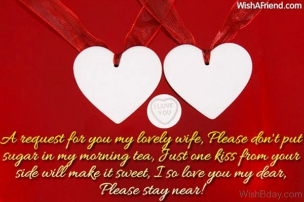 A Request For You MyLovely Wife