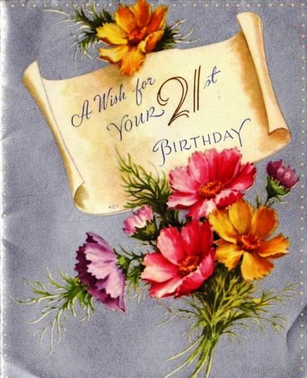 A Wish For Your Twenty First Birthday