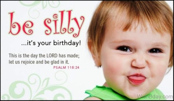 Be Silly Its Your Birthday