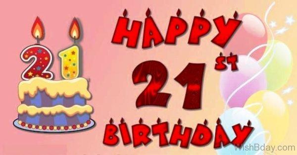 Best Wishes For Twenty First Birthday
