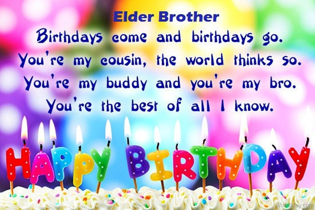 41 birthday wishes for brother birthdays come and birthdays go m4hsunfo