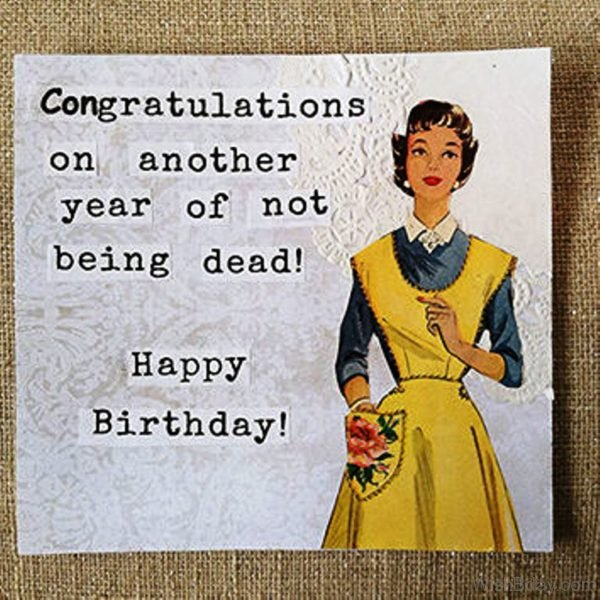13 Sarcastic Birthday Wishes