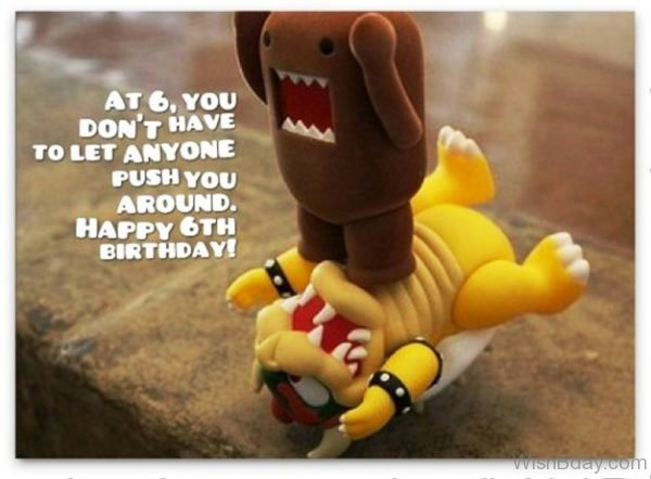 Best Happy Birthday Wishes Dont Have To Let Anyone Push You Around