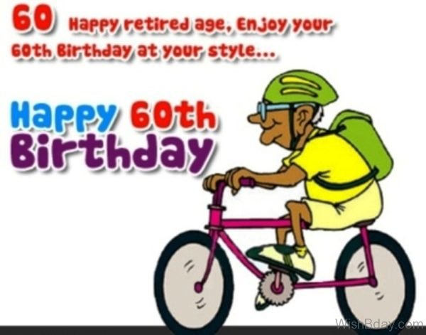 Enjoy Your Sixty Birthday At Your Style