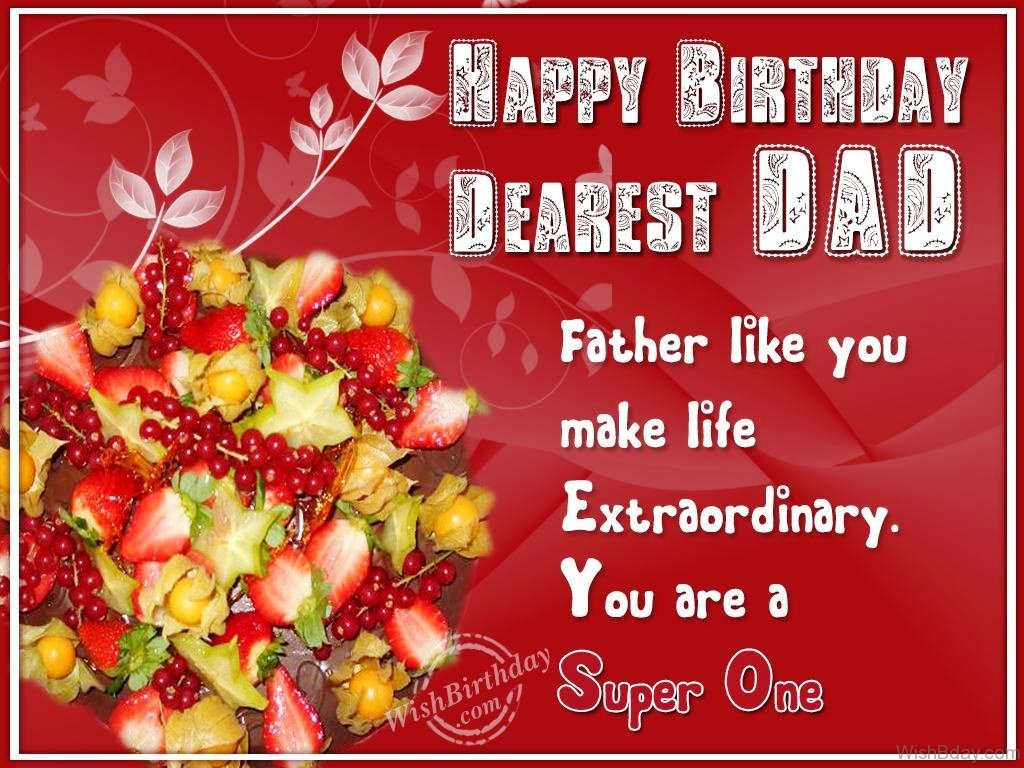 56 birthday wishes for dad father like you make life extraordinary m4hsunfo