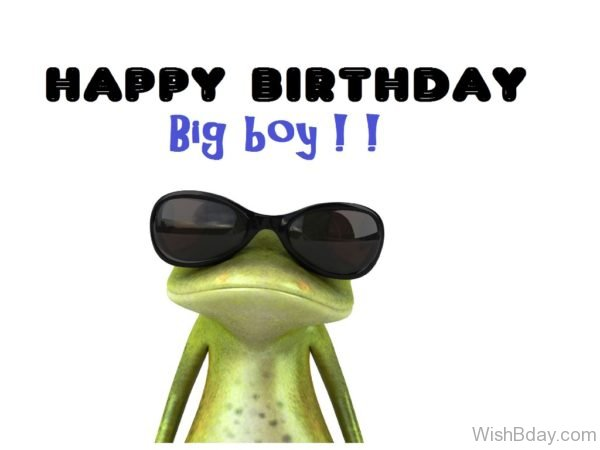 Happy Birthday Big Boy
