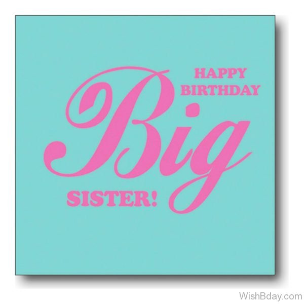 Happy Birthday Big Sister Image
