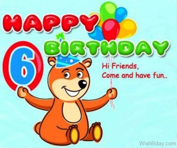 Happy Birthday Hi Friends Come And Have Fun