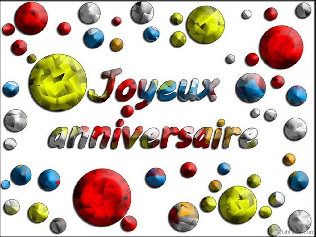 56 Birthday Wishes In French – Happy Birthday Greetings in French