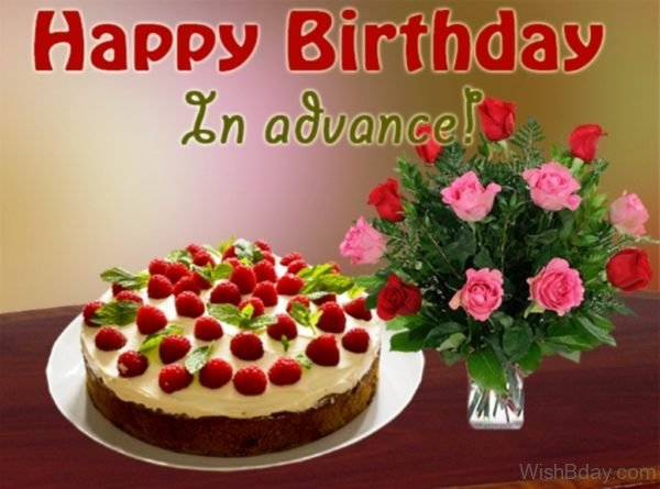 Happy Birthday In Advance Image 1