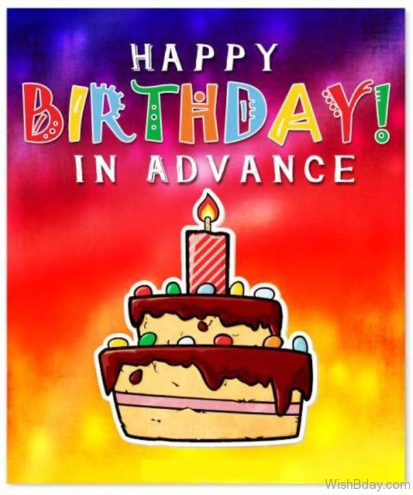 Happy Birthday In Advance Image