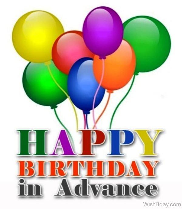 Happy Birthday In Advance Nice Image