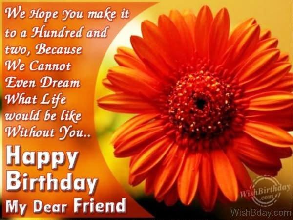 Happy Birthday My Dear Friend 1