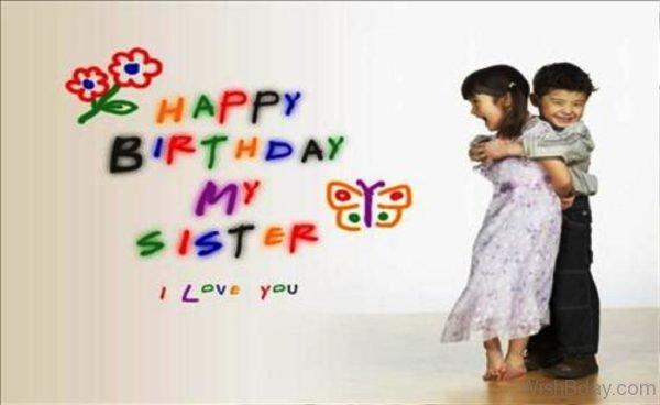 Happy Birthday My Sister I Love You 1