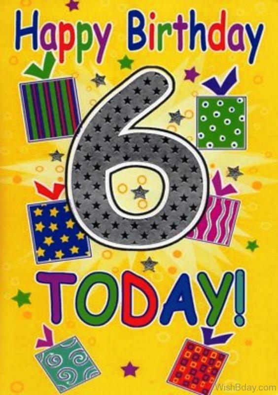 Happy Birthday Six Today