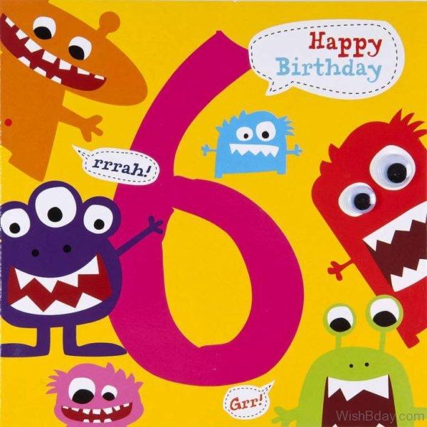 Happy Birthday Six Year Old Wishes My Dear