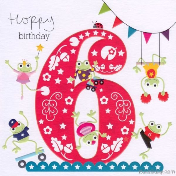 Happy Birthday Six Year old Wishes Image