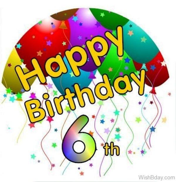 Happy Birthday Sixth Wishes