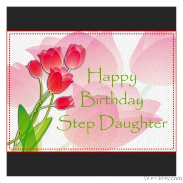 Happy Birthday Step Daughter Wishes
