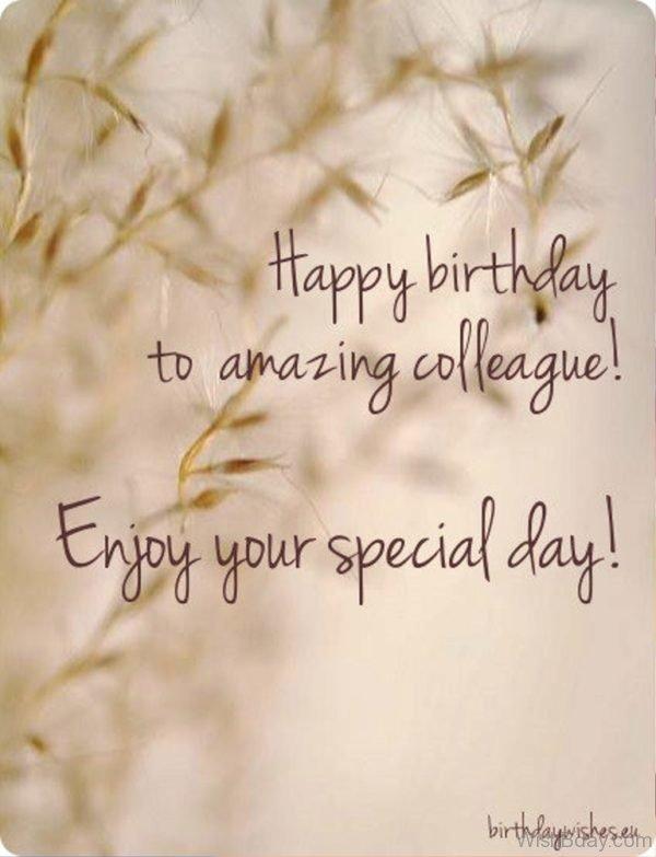 Happy Birthday TO Amazing Colleague