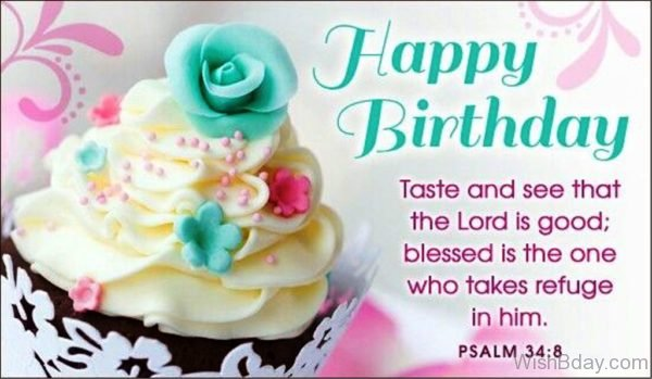 Happy Birthday Taste And See That The LOrd Is Good