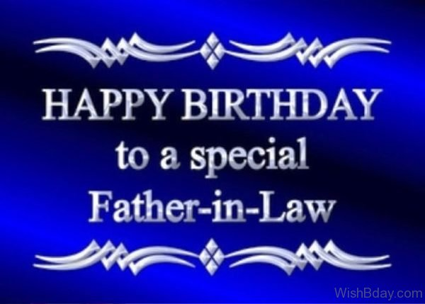 Happy Birthday To A Special Father In Law