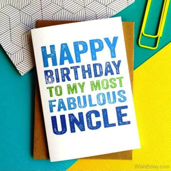 Happy Birthday To Most Fabulous Uncle