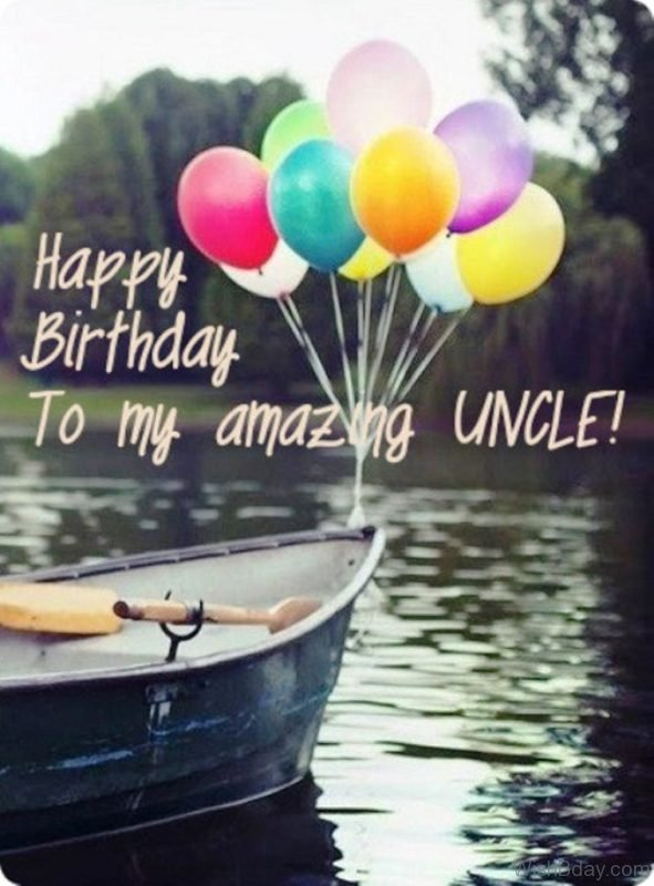 Happy Birthday To My Amazing Uncle
