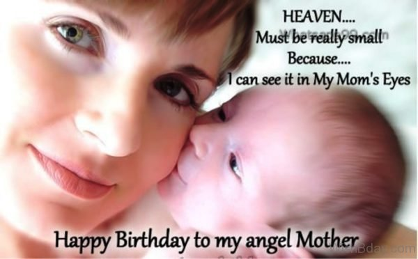 Happy Birthday To My Angel Mother