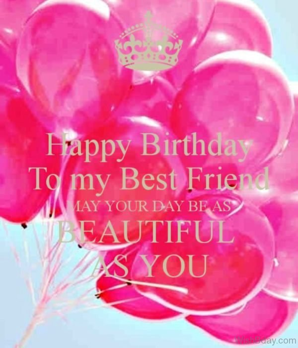 Happy Birthday To My Best Friend 1
