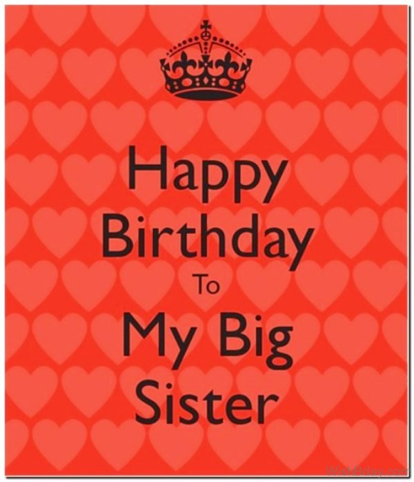 Happy Birthday To My Big Sister Image