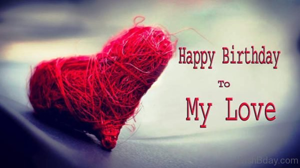 Happy Birthday To My Love 1