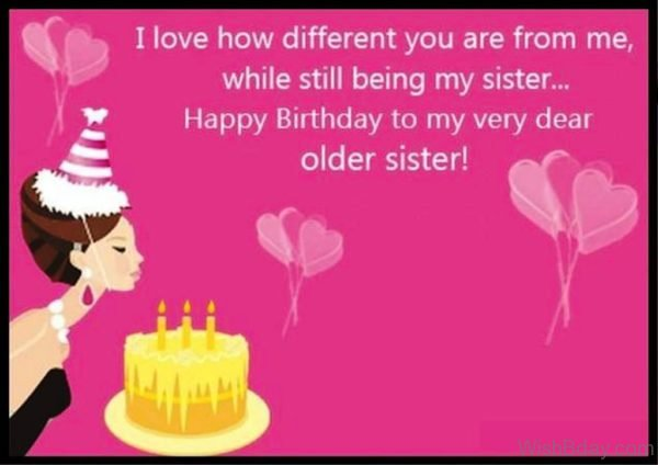 Happy Birthday To My Very Dear Older Sister