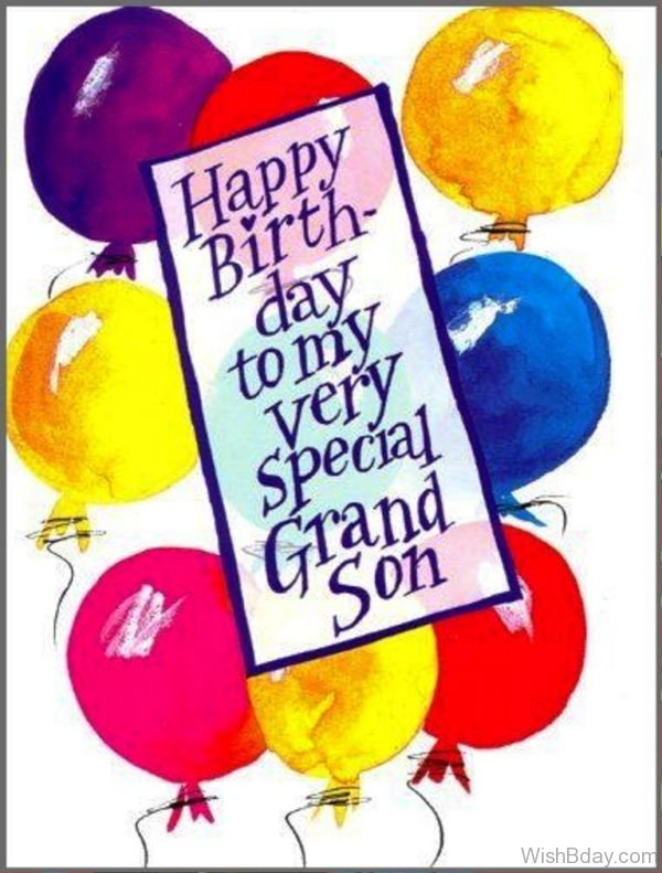 Happy Birthday To My Very Special Grandson