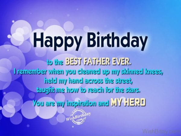 Happy Birthday To The Best Father Ever