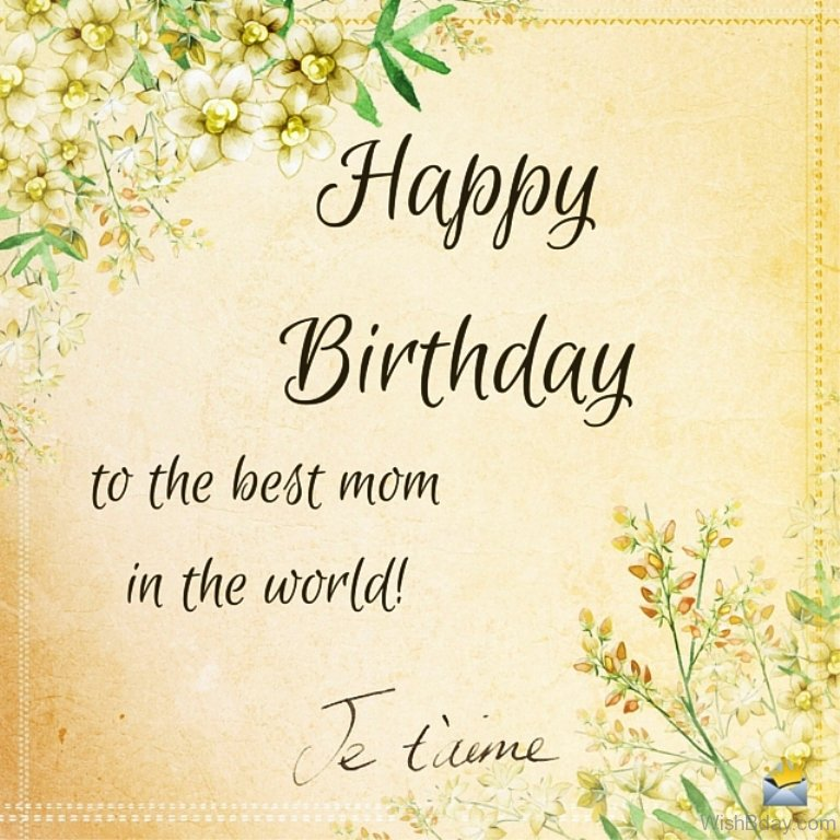 Best Mum In The World Quotes: 50 Birthday Wishes For Mom