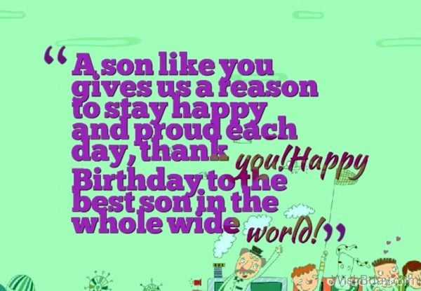 Happy Birthday To The Best Son In The whole Wide World 1