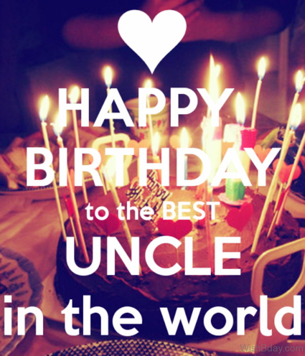 Happy Birthday To The Best Uncle In The World