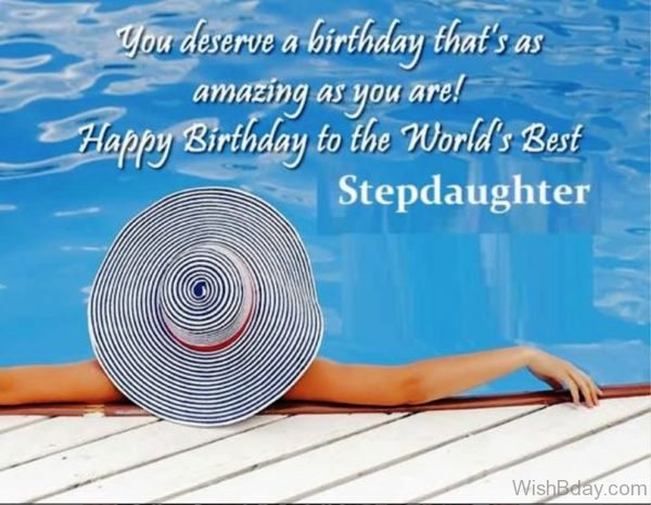 Happy Birthday To The World Best Stepdaughter