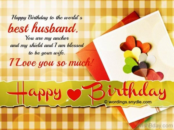 Happy Birthday To The World s Best Husband 1