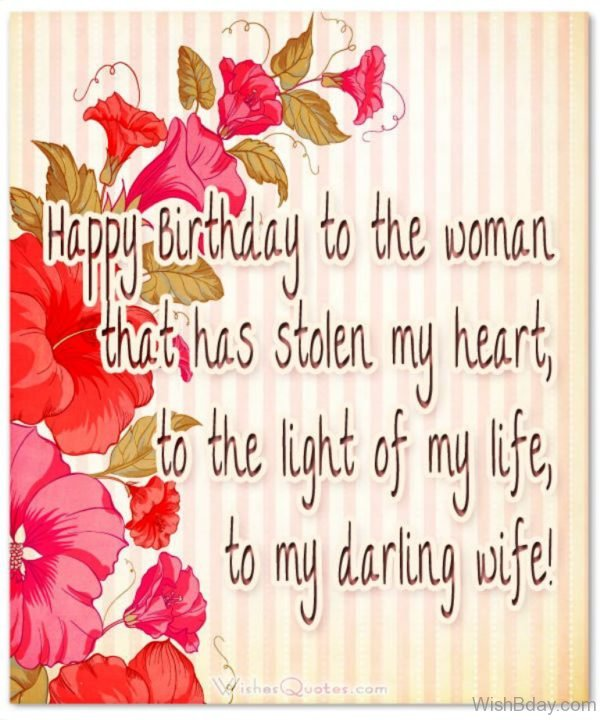 Happy Birthday To The woman That Has Stolen My Heart