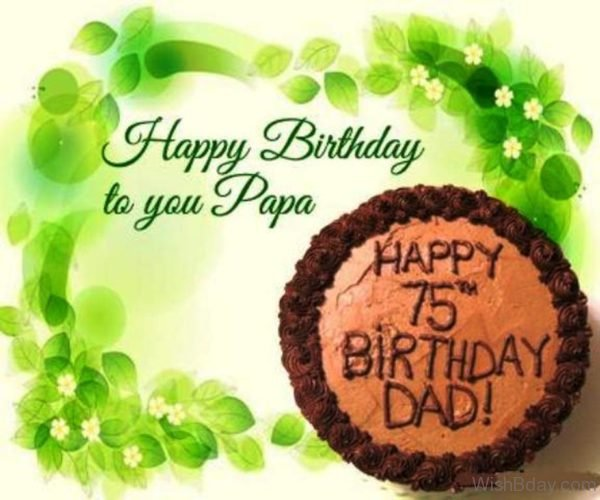 Happy Birthday To You Papa