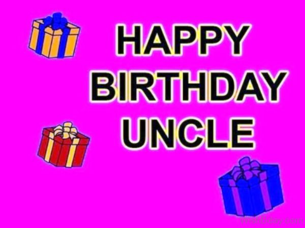 Happy Birthday Uncle With Gifts