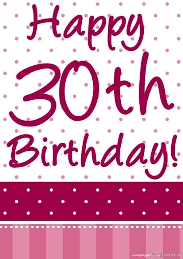 42 30th Birthday Wishes 30th Happy Birthday Wishes