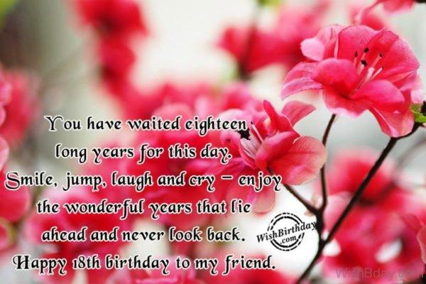 Happy Eighteenth Birthday To My Friend