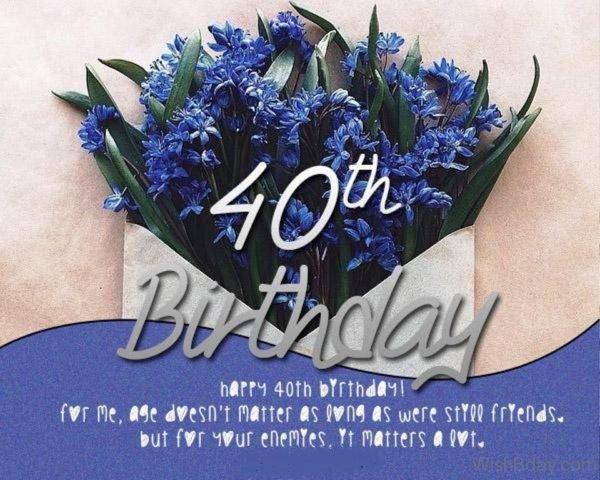 Happy Fortyth Birthday