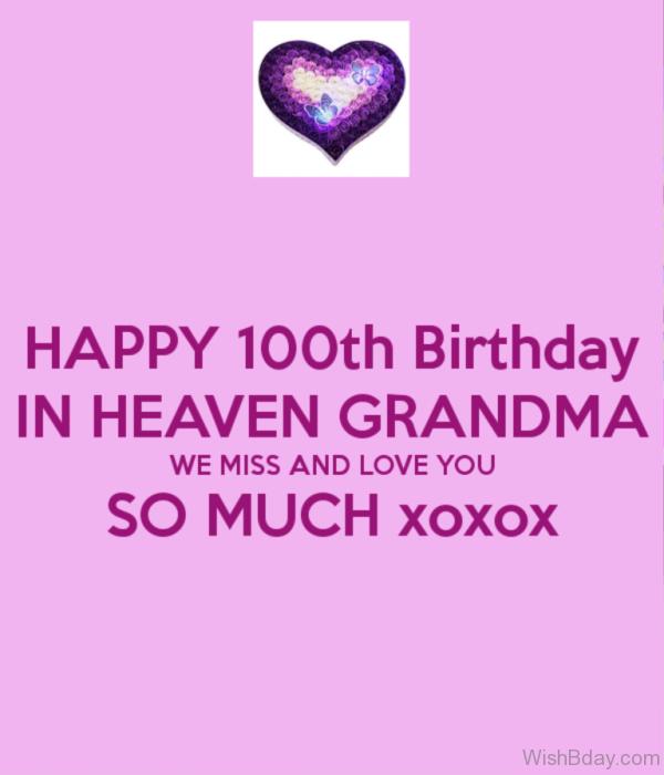Happy Hundredth Birthday In Heaven Grandma