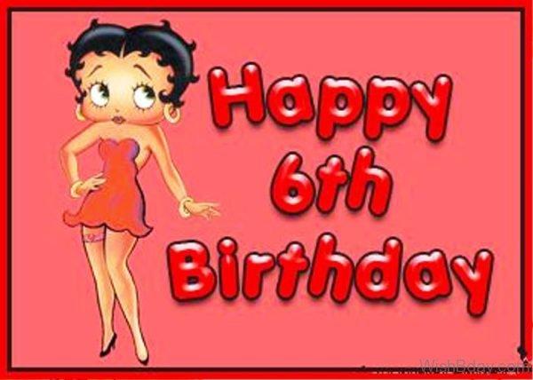 Happy Sixth Birthday 1